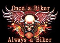 Once a Biker Always a Biker