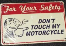 Don't Touch My Motorcycle